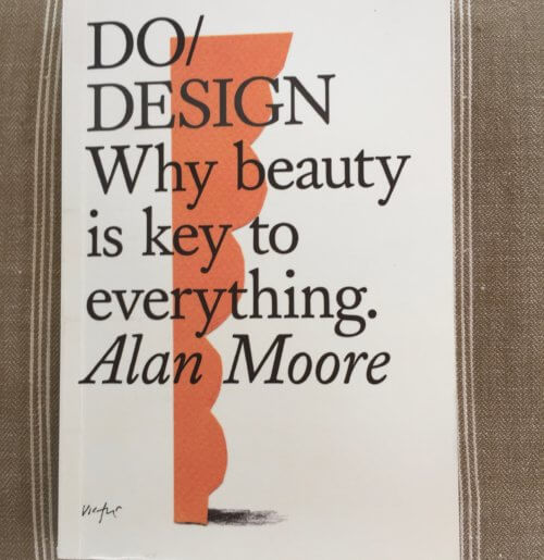 Why Beauty Is Key To Everything Alan Moore